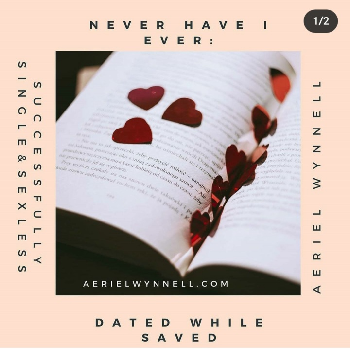 Never Have I ever: dated whileSaved